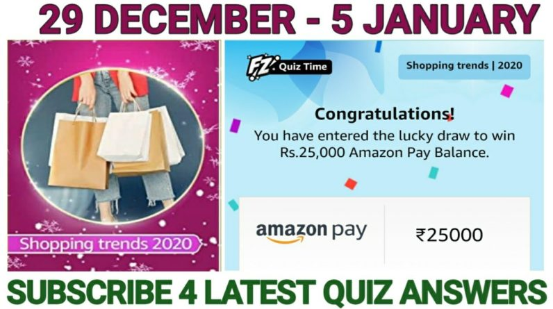 Amazon Shopping trends 2020 Quiz Answers Today| Win 25000 Amazon Pay Balance | 29 December 2020