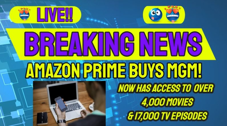 Amazon Prime now owns MGM studios! Amazon now has access to over 4,000 movies and 17,000 TV episodes